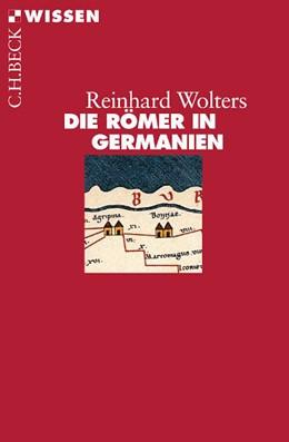 Abbildung von Wolters   Die Römer in Germanien   7. Auflage   2018   2136   beck-shop.de