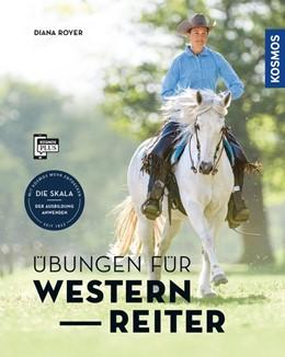 Abbildung von Royer | Übungen für Westernreiter | 1. Auflage | 2019 | beck-shop.de