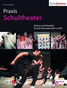 Abbildung von Kündiger | Praxis Schultheater | 1. Auflage | 2020 | beck-shop.de