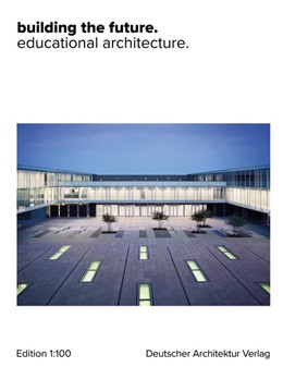 Abbildung von Schröder   building the future.   2019   educational architecture.