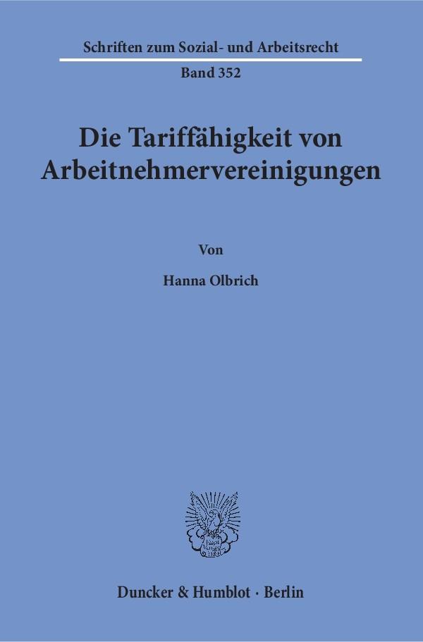 Die Tariffähigkeit von Arbeitnehmervereinigungen   Olbrich, 2018   Buch (Cover)