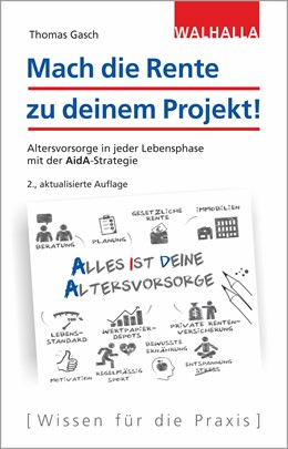 Abbildung von Gasch | Mach die Rente zu deinem Projekt! | 2., aktualisierte Auflage | 2019 | Altersvorsorge in jeder Lebens...