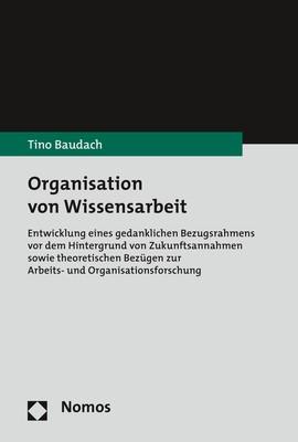 Organisation von Wissensarbeit | Baudach, 2018 | Buch (Cover)