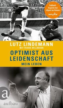Abbildung von Willmann / Lindemann   Optimist aus Leidenschaft   2019   Mein Leben