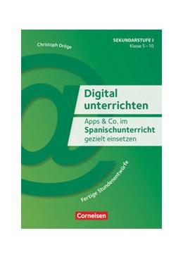 Abbildung von Dröge | Apps & Co. im Spanischunterricht gezielt einsetzen - Klasse 5-10 | 1. Auflage | 2019 | beck-shop.de