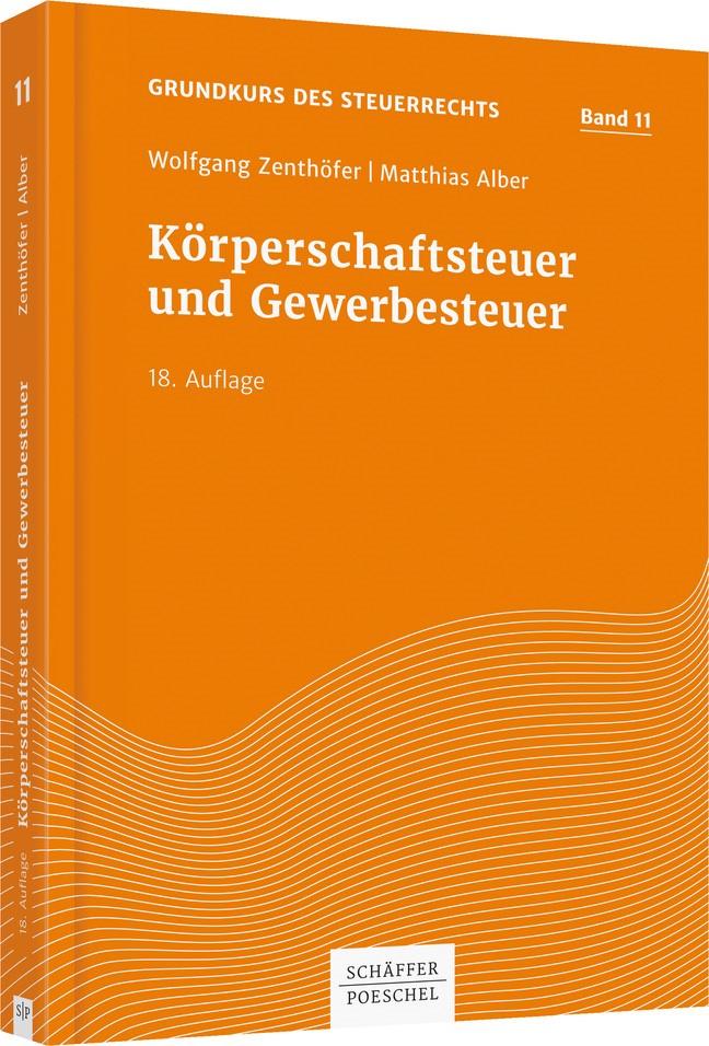 Körperschaftsteuer und Gewerbesteuer | Zenthöfer / Alber | 18., überarbeitete und aktualisierte Auflage, 2019 | Buch (Cover)