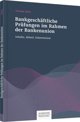 Abbildung von Dietz | Bankgeschäftlich Prüfungen im Rahmen der Bankenunion | 1. Auflage | 2019 | beck-shop.de