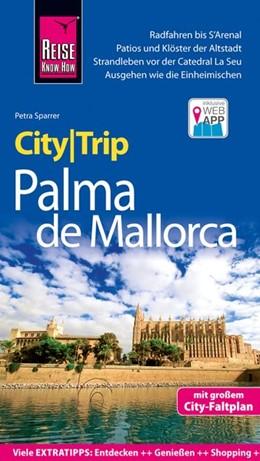 Abbildung von Sparrer   Reise Know-How CityTrip Palma de Mallorca   5. Auflage   2019   beck-shop.de