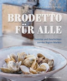Abbildung von Partenzi   Brodetto für alle   1. Auflage   2019   beck-shop.de