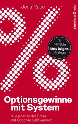 Abbildung von Rabe | Optionsgewinne mit System | 1. Auflage | 2020 | beck-shop.de
