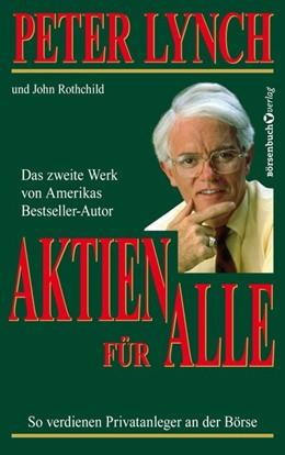 Abbildung von Lynch / Rothchild | Aktien für alle - Neuauflage | 1. Auflage | 2019 | beck-shop.de