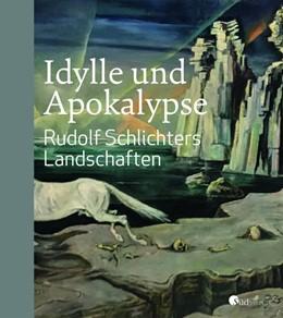 Abbildung von Hesslinger | Idylle und Apokalypse - Rudolf Schlichters Landschaften | 1. Auflage | 2019 | beck-shop.de