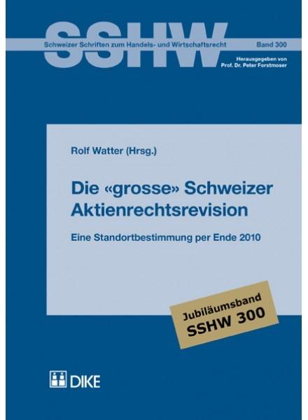 Die grosse Schweizer Aktienrechtsrevision   Watter, 2018   Buch (Cover)