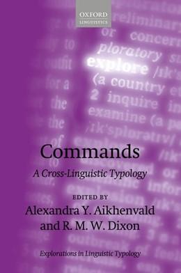 Abbildung von Aikhenvald / Dixon | Commands | 2017 | A Cross-Linguistic Typology