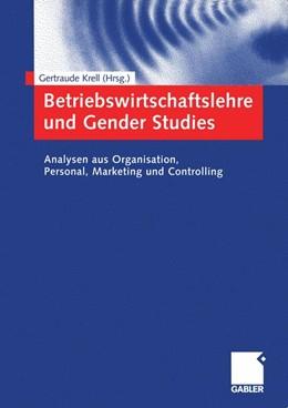 Abbildung von Krell | Betriebswirtschaftslehre und Gender Studies | 2005 | 2005 | Analysen aus Organisation, Per...