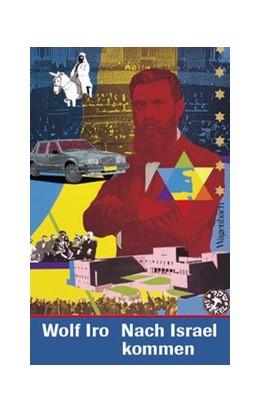 Abbildung von Iro   Nach Israel kommen   1. Auflage   2019   beck-shop.de