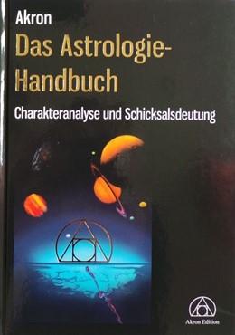 Abbildung von Akron | Das Astrologie-Handbuch | 5. Auflage | 2018 | beck-shop.de