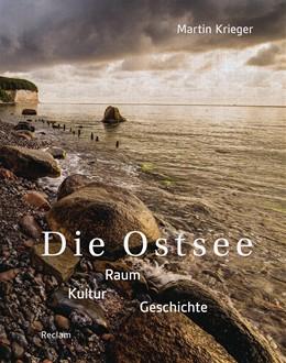Abbildung von Krieger | Die Ostsee | 2019 | Raum - Kultur - Geschichte