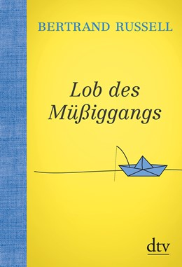 Abbildung von Russell | Lob des Müßiggangs | 1. Auflage | 2019 | beck-shop.de