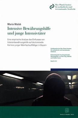 Abbildung von Walsh   Intensive Bewährungshilfe und junge Intensivtäter.   1. Auflage   2018   beck-shop.de