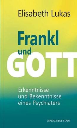 Abbildung von Lukas   Frankl und Gott   1. Auflage   2019   beck-shop.de
