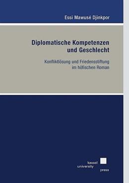 Abbildung von Djinkpor | Diplomatische Kompetenzen und Geschlecht | 2018 | Konfliktlösung und Friedenssti...
