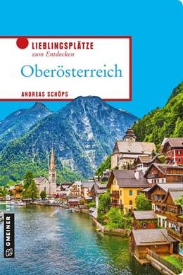 Abbildung von Schöps | Oberösterreich | 2019 | 2019 | Lieblingsplätze zum Entdecken