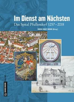Abbildung von Weber / Bumiller   Im Dienst am Nächsten   1. Auflage   2019   beck-shop.de