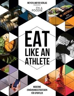 Abbildung von Pannekoek / Wisse | Eat like an Athlete | 1. Auflage | 2019 | beck-shop.de