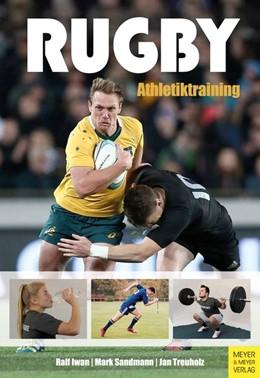 Abbildung von Iwan / Sandmann | Rugby - Athletiktraining | 1. Auflage | 2019 | beck-shop.de