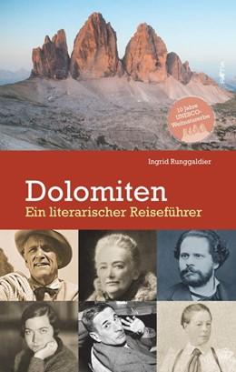 Abbildung von Runggaldier | Die Dolomiten | 1. Auflage | 2021 | beck-shop.de