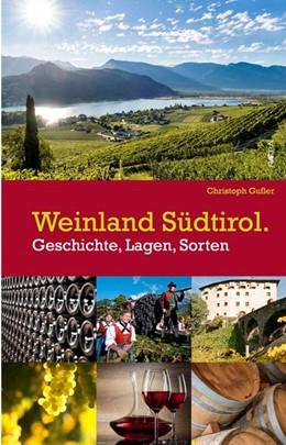 Abbildung von Gufler | Weinland Südtirol. | 1. Auflage | 2019 | beck-shop.de
