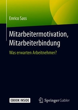 Abbildung von Sass   Mitarbeitermotivation, Mitarbeiterbindung   1. Auflage   2019   beck-shop.de