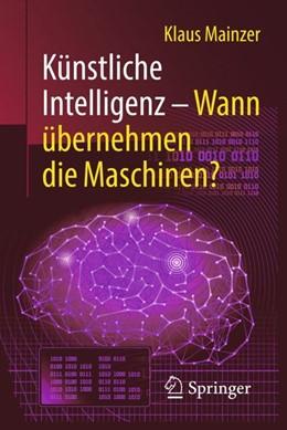 Abbildung von Mainzer   Künstliche Intelligenz – Wann übernehmen die Maschinen?   2., erw. Aufl. 2019   2019
