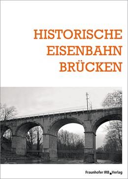 Abbildung von Historische Eisenbahnbrücken | 2019