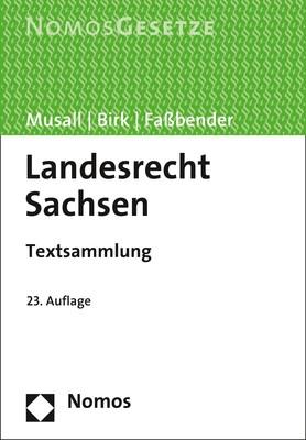 Landesrecht Sachsen | Musall / Birk / Faßbender | 23. Auflage, 2019 | Buch (Cover)