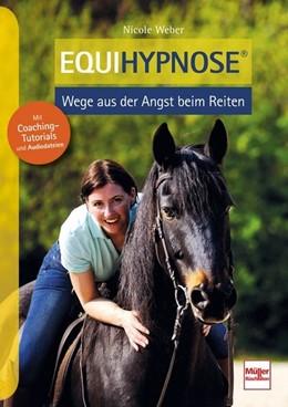Abbildung von Weber | Equihypnose® | 2. Auflage | 2020 | beck-shop.de