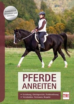 Abbildung von Diacont | Pferde anreiten | 1. Auflage | 2019 | beck-shop.de