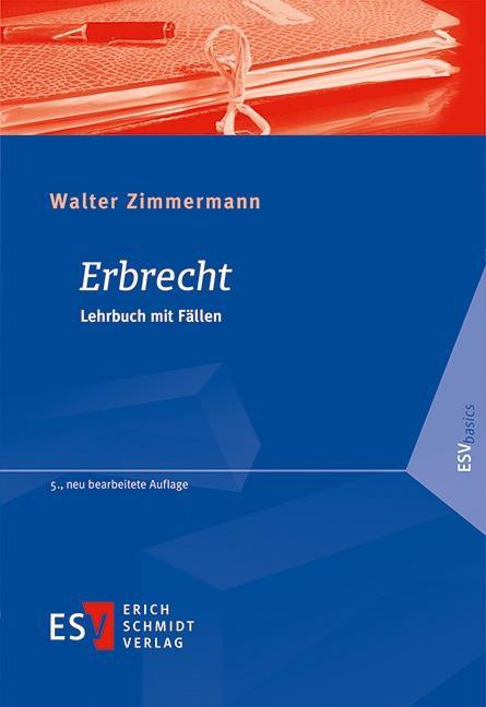 Erbrecht | Zimmermann | 5., neu bearbeitete Auflage, 2019 | Buch (Cover)