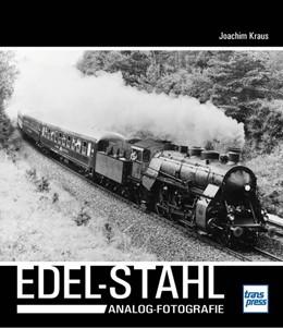 Abbildung von Kraus   Edel-Stahl   1. Auflage   2019   beck-shop.de
