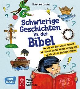 Abbildung von Hartmann | Schwierige Geschichten in der Bibel | 1. Auflage | 2019 | beck-shop.de