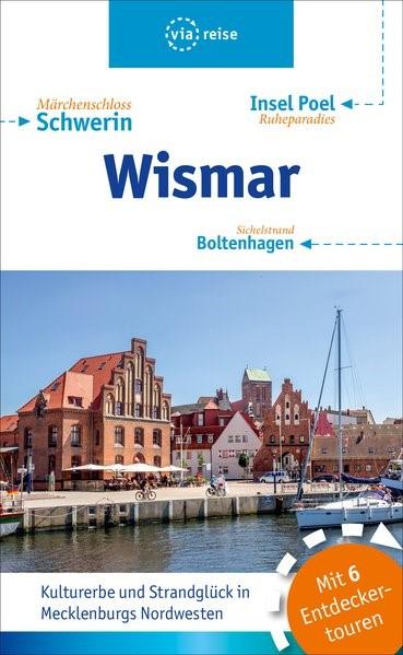 Wismar - Boltenhagen - Insel Poel   Drühl / Tremmel   komlett überarbeitete Neuauflage, 2019   Buch (Cover)