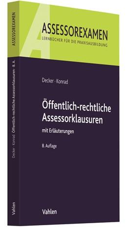 Abbildung von Decker / Konrad | Öffentlich-rechtliche Assessorklausuren | 8. Auflage | 2020 | beck-shop.de