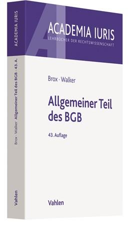 Abbildung von Brox / Walker   Allgemeiner Teil des BGB   43., neu berbeitete Auflage   2019