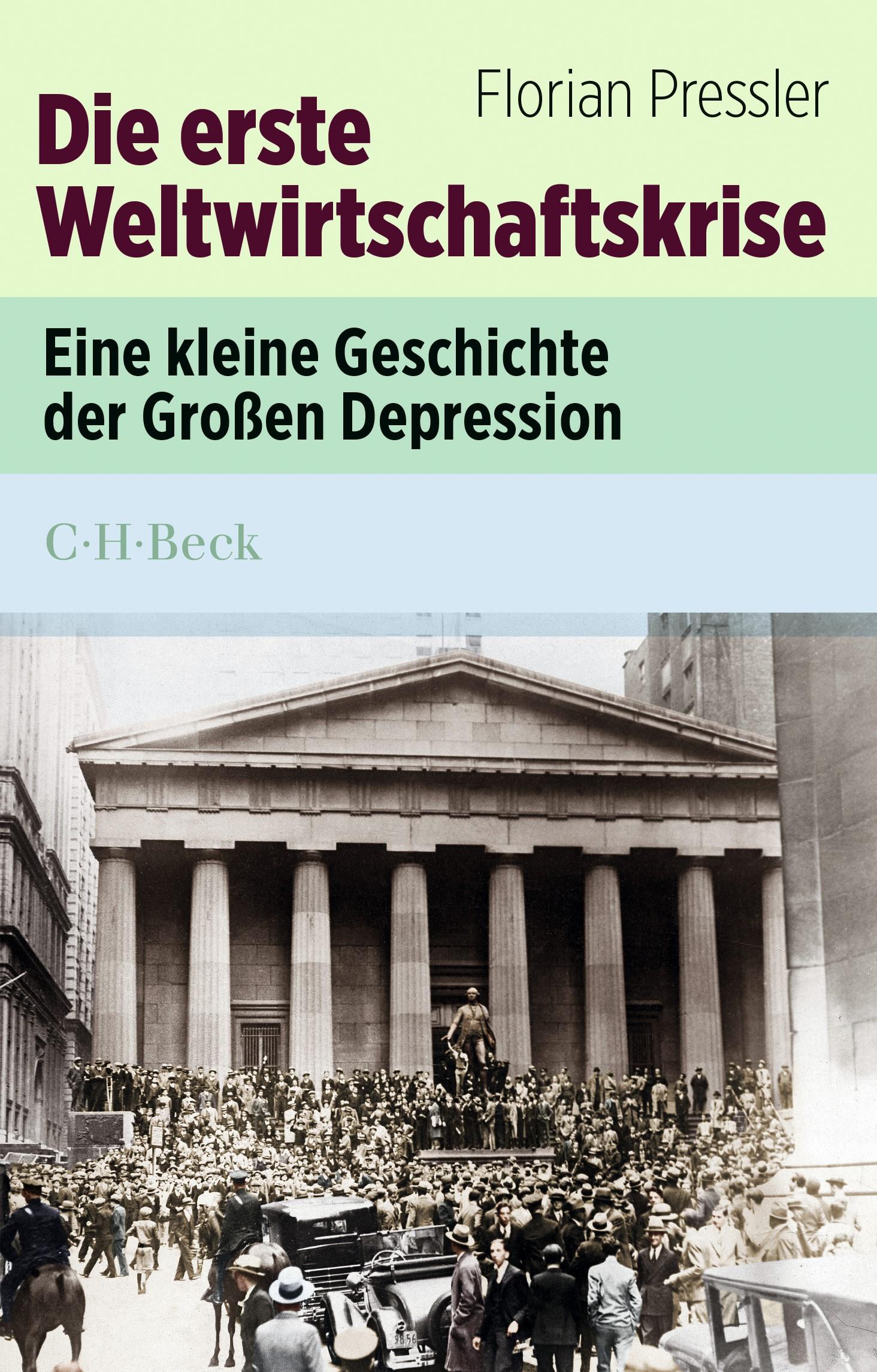 Die erste Weltwirtschaftskrise | Pressler, Florian | 2. Auflage, 2019 | Buch (Cover)