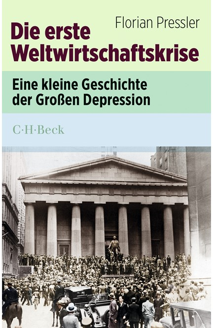Cover: Florian Pressler, Die erste Weltwirtschaftskrise
