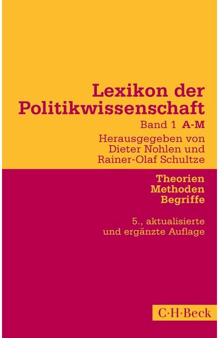 Cover: , Lexikon der Politikwissenschaft Bd. 1: A-M