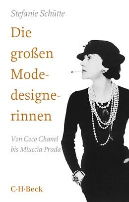 Abbildung von Schütte, Stefanie | Die großen Modedesignerinnen | 3. Auflage | 2019 | Von Coco Chanel bis Miuccia Pr... | 1577