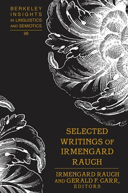 Abbildung von Rauch / Carr | Selected Writings of Irmengard Rauch | 1. Auflage | 2018 | beck-shop.de