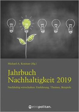 Abbildung von metropolitan Fachredaktion   Jahrbuch Nachhaltigkeit 2019   2019   Nachhaltig wirtschaften: Digit...